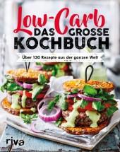 Low Carb. Das große Kochbuch