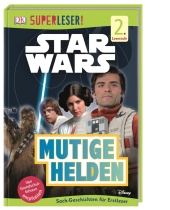 Superleser! Star Wars(TM) Mutige Helden Cover