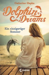 Dolphin Dreams - Ein einzigartiger Sommer Cover