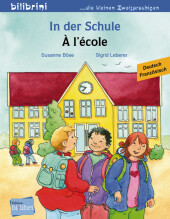 In der Schule, Deutsch-Französisch;À l'école