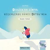 Neulich am Südpol, Deutsch-Türkisch, m. Audio-CD