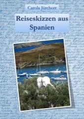 Reiseskizzen aus Spanien