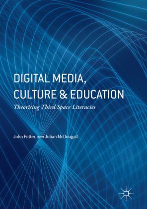 Digital Media, Culture and Education