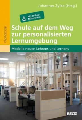 Schule auf dem Weg zur personalisierten Lernumgebung
