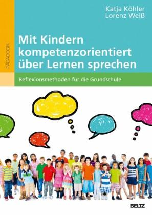 Mit Kindern kompetenzorientiert über Lernen sprechen