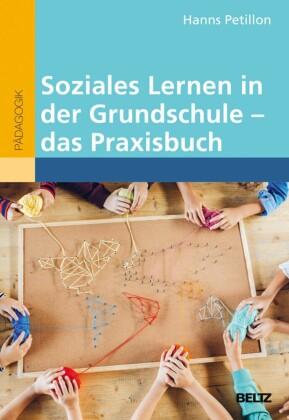 Soziales Lernen in der Grundschule - das Praxisbuch