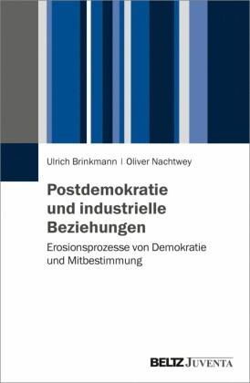 Postdemokratie und Industrial Citizenship