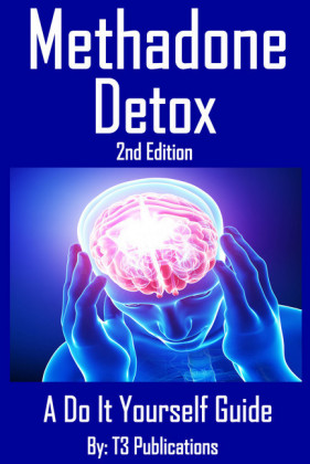 Methadone Detox 2nd Edition