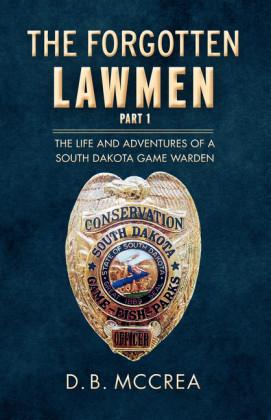 The Forgotten Lawmen Part 1