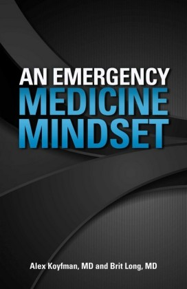 An Emergency Medicine Mindset