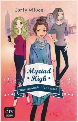 Myriad High - Was Hannah nicht weiß Band 1