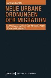 Neue urbane Ordnungen der Migration