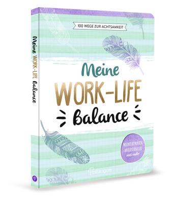 Meine Work-Life-Balance