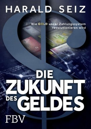 Die Zukunft des Geldes