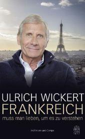 Frankreich muss man lieben, um es zu verstehen Cover