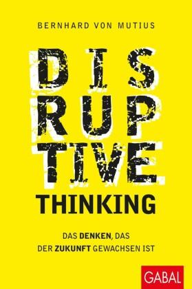 Disruptive Thinking