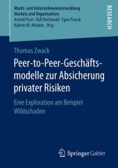 Peer-to-Peer-Geschäftsmodelle zur Absicherung privater Risiken