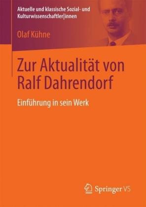 Zur Aktualität von Ralf Dahrendorf