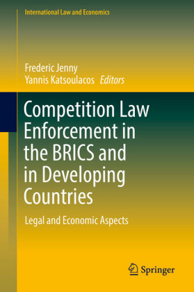 Competition Law Enforcement in the BRICS and in Developing Countries
