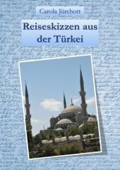 Reiseskizzen aus der Türkei
