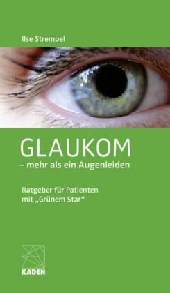 Glaukom - mehr als ein Augenleiden