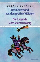 Die Legende vom vierten König / Das Christkind aus den großen Wäldern Cover