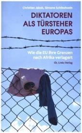 Diktatoren als Türsteher Europas Cover