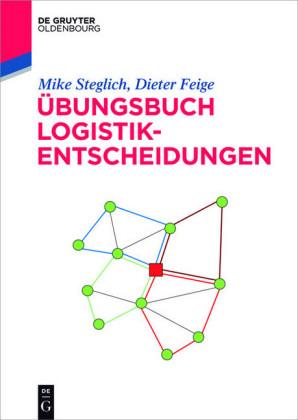 Übungsbuch Logistik-Entscheidungen