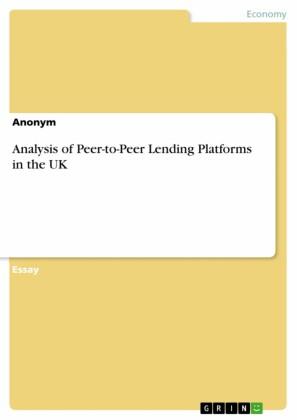 Analysis of Peer-to-Peer Lending Platforms in the UK