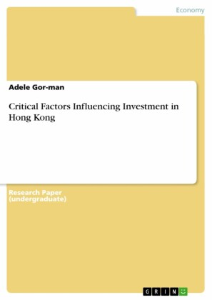 Critical Factors Influencing Investment in Hong Kong