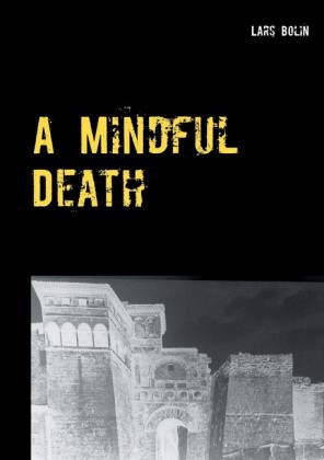 A Mindful Death
