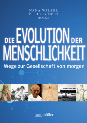 Die Evolution der Menschlichkeit