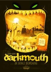 Darkmouth 4. Die dunkle Bedrohung