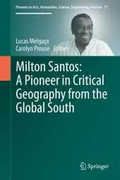 Milton Santos: A Pioneer in Critical Geography from the Global South