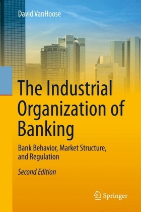 The Industrial Organization of Banking