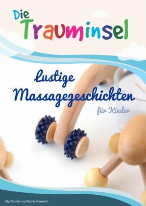 Die Trauminsel - lustige Massagegeschichten für Kinder