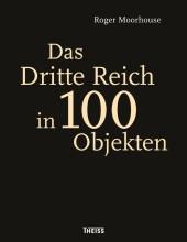 Das Dritte Reich in 100 Objekten Cover