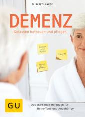Demenz - gelassen betreuen und pflegen Cover