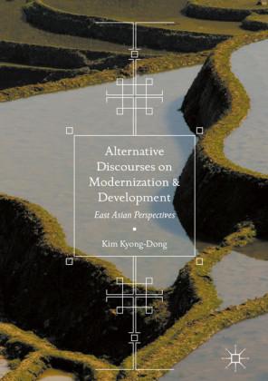 Alternative Discourses on Modernization and Development