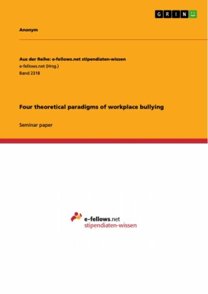 Four theoretical paradigms of workplace bullying