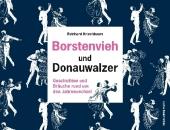 Borstenvieh und Donauwalzer