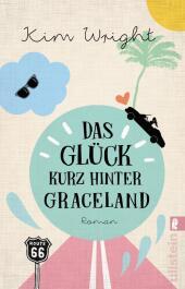 Das Glück kurz hinter Graceland Cover