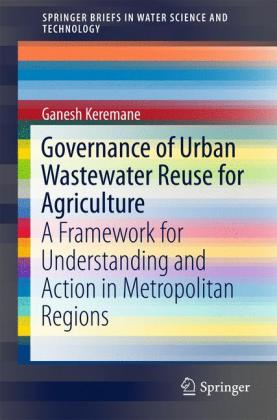 Governance of Urban Wastewater Reuse for Agriculture