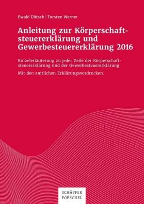Anleitung zur Körperschaftsteuererklärung und Gewerbesteuererklärung 2016