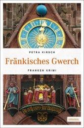 Petra Kirsch Fränkisches Gwerch