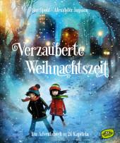 Verzauberte Weihnachtszeit - Ein Adventsbuch in 24 Kapiteln Cover