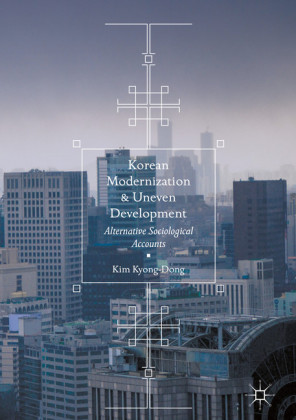 Korean Modernization and Uneven Development