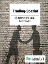 Trading-Spezial
