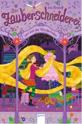 Die Zauberschneiderei - Leni und der Wunderfaden