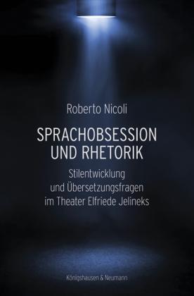 Nicoli, Roberto: Sprachobsession und Rhetorik